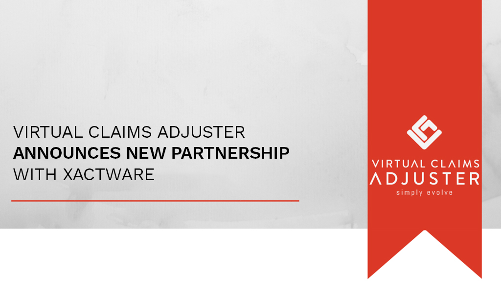 Virtual Claim Adjuster New Partnership with XACTWARE